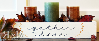 Centerpiece Box - Gather Here
