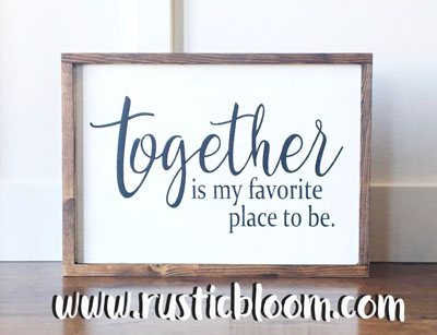Framed Sign 20x15 - together is my favorite place to be