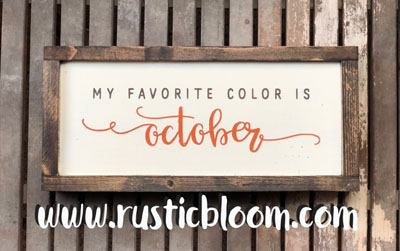 Framed Sign 15x7 - My Favorite Color is October