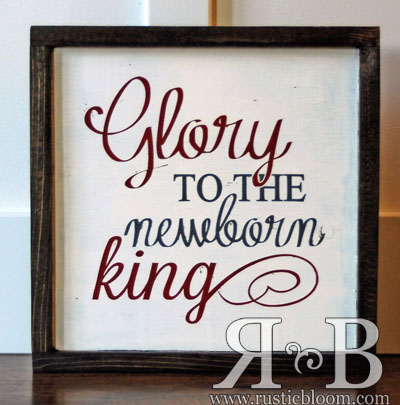 Framed Sign 12x12 - Glory to the newborn king