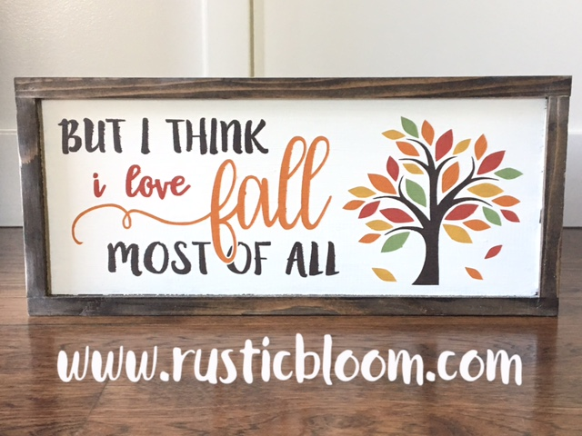 Framed Sign 20x9 - But I think I love fall most of all
