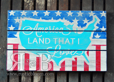 Slat Sign - America Land that I Love