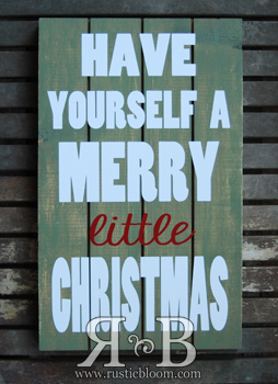 Slat Sign - Have yourself a Merry little Christmas