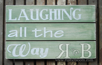 Slat Sign - Laughing all the Way