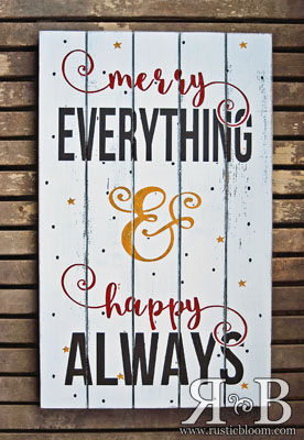 Slat Sign - Merry Everything and Happy Always